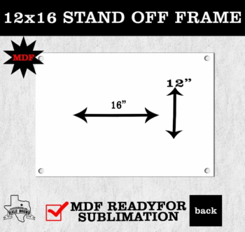 12x16 STAND OFF FRAME
